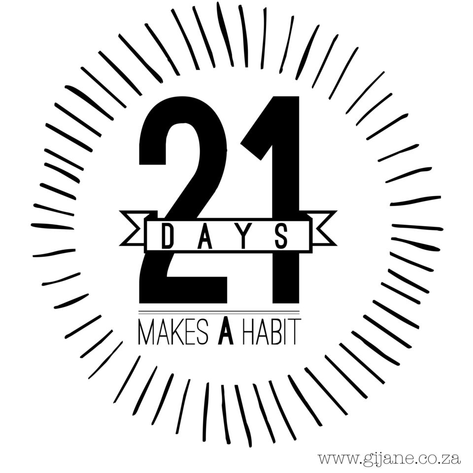 21 days for a habit to form